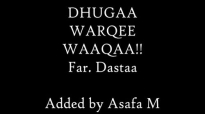 Dhugaa Warqee Waaqaa. Far Dastaa Hinsarmuu.mp4