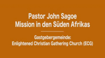 Pastor John Sagoe - Mission to Southern Africa ECG - February 2016.flv