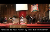 Blessed Be Your Name by Matt and Beth Redman.mp4