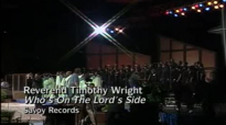 Rev. Timothy Wright - Who's On The Lord's Side.flv