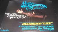 Give Me Something To Hold On To - Myrna Summers & Singers PART 2.flv