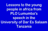 Strong message to Africa's young people from PLO Lumumba's speech in the Univers.mp4