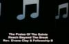 Rev. Clay Evans & The Fellowship Choir_ Praise Of The Saints!.flv