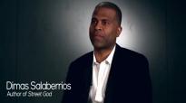 Street God Pastor Dimas Salaberrios Shares His Testimony