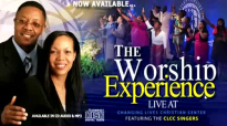 THE WORSHIP EXPERIENCE CD [SAMPLER] - LIVE AT CHANGING LIVES CHRISTIAN CENTER.flv