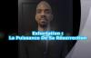 Découvrir La Puissance De Sa Résurrection agissante en vous, Philippiens 3_10 _ .mp4