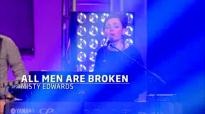 All Men Are Broken (Live) - Misty Edwards.flv