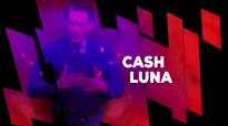 Cash luna  Lo que se haba perdido Feb 9,2015