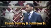 The Making of A King Pastor Jeffrey A. Johnson Sr. (Powerful Sermon).flv