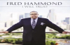 Fred Hammond  Its Only the Comforter