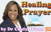 Healing Prayer by Dr. Cindy Trimm - TextVideo.mp4