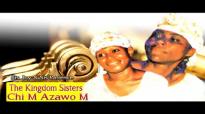 Sis. Joy & Sis Patience - Chim Azawo m - Nigerian Gospel Music.mp4