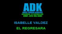 Isabelle Valdez El Regresara VOZ LETRAS ADK.mp4
