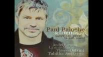 Eleve toi Paul Baloche