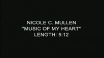 Music Of My Heart  Nicole C. Mullen Live