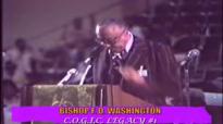 BISHOP F. D. WASHINGTON PREACHES TO THE SAINTS #1.flv