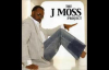 Don't Let - J. Moss, The J. Moss Project.flv