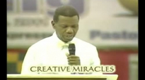 Creative Miracles  by Pastor E A Adeboye- RCCG Redemption Camp- Lagos Nigeria