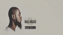 Mali Music - Sit Down For This.flv