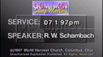 Camp Meeting 1997_ Tuesday . RW Schambach.mp4