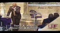 4-19-17 Triple A_ Agape, Anointing, & Authority.mp4