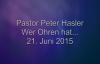Peter Hasler - Wer Ohren hat. - 21.06.2015.flv