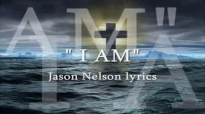 I AM Jason Nelson lyrics.flv