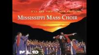 Mississippi Mass Choir - He Welcomes Me.flv