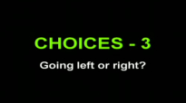 Going Left or Right Pastor Mensa Otabil on CHOICES