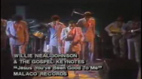 Willie Neal Johnson & The Gospel Keynotes - Jesus You've Been Good To Me.flv