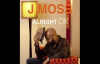 J Moss - Alright OK.flv