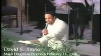 David E. Taylor - Raw Footage of David E. Taylor Prophesying Major Drug Bust in .mp4