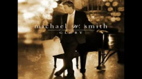 Heroes - Michael W. Smith.flv