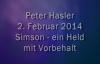 Peter Hasler - Simson - ein Held mit Vorbehalt - 09.02.2014.flv