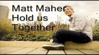 Matt Maher - Hold us together with lyrics.flv