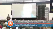 Stand Strong Tour with Nick Vujicic, Cathedral High School, Indianapolis, In.flv