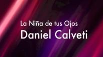 Niña de Tus Ojos - Daniel Calveti LETRA.mp4