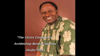 The Christ Connection - Benson Idahosa.mp4