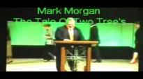 Pastor Mark Morgan The Tale Of Two Trees Pt.1