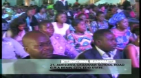 BISHOP ABRAHAM CHIGBUNDU - DEALING WITH THE FOURS HORNS AGAINST HUMAN DESTINY - PART 3 - VOL 2