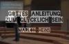 Gottes Anleitung zum Glücklich sein _ Marlon Heins (www.glaubensfragen.org).flv