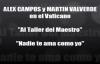 Alex Campos y Martin Valverde en el Vaticano.mp4