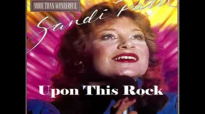 Sandi Patty- Upon This Rock.flv
