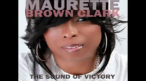 Maurette Brown Clark  Dont Be Discouraged