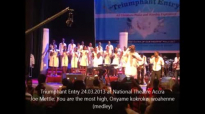 Joe Mettle at Triumphant Entry 2013  You are the most high, Onyame kokroko, woahenne medley
