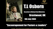 T.L Osborn  Encouragement for Pastors  Leaders  GGF 2004