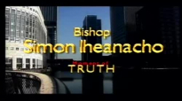 Miracle Hour with Bishop Simon, ft. Bishop Francis Wale Oke (Nigeria).flv