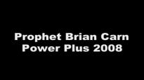 Prophet Brian Carn at Power Plus 2008 - Part 1