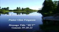 Message BUT By Pastor Glen Ferguson