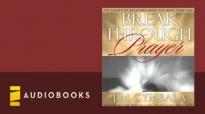 Jim Cymbala  Break Through Prayer Audiobook ch. 1